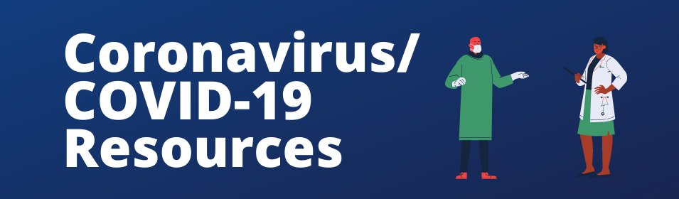 Review updates on Coronavirus/COVID-19.