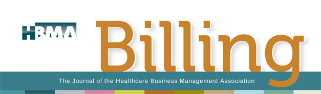 HBMA Billing: The Journal of the Healthcare Business and Management Association